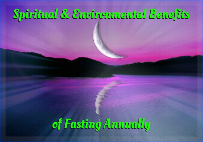 spiritual and environmental benefits of fasting