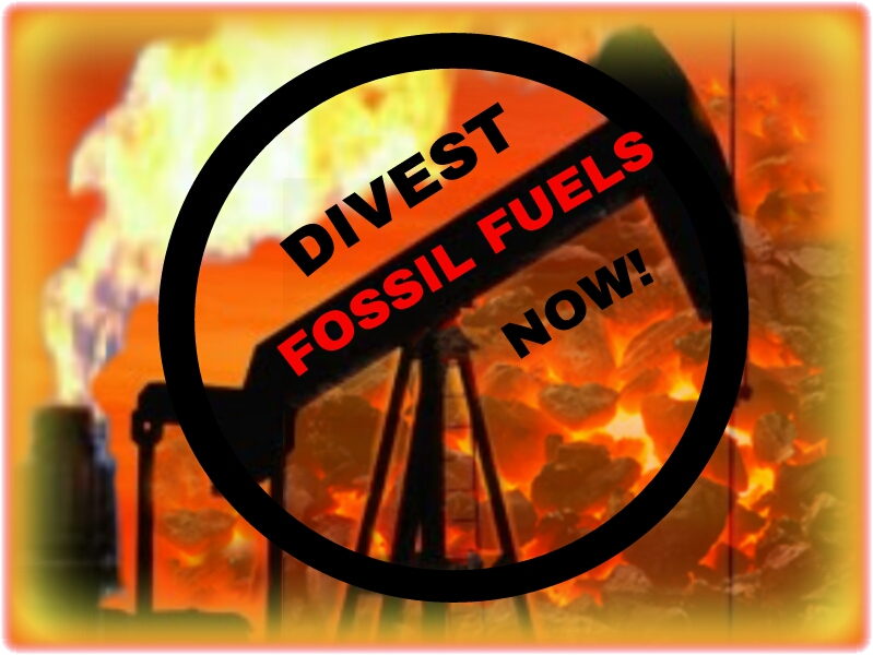 Divest Fossil Fuels Now
